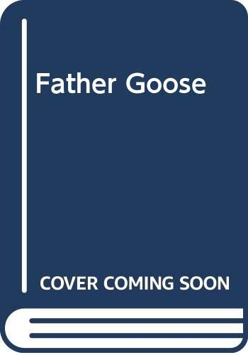 9780373651108: Father Goose (And the Winner Is...) (Silhouette Romance, No 869)