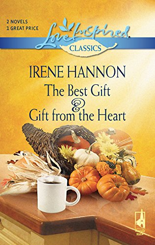 9780373651313: The Best Gift and Gift from the Heart: The Best Gift\Gift from the Heart (Love Inspired Classics)