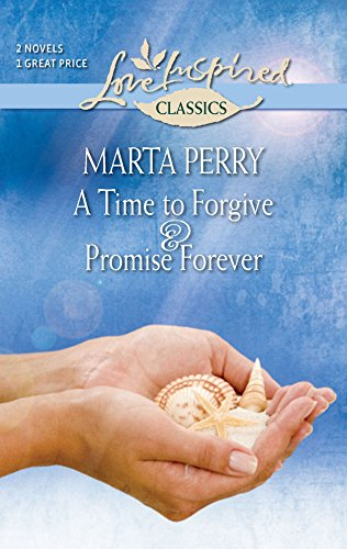A Time to Forgive and Promise Forever: Perry, Marta