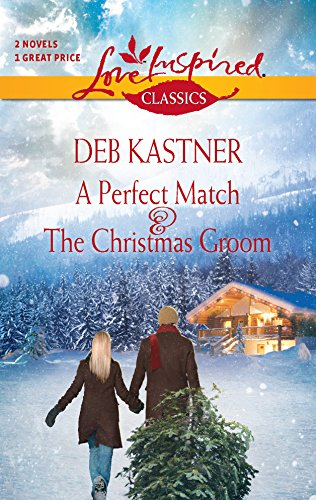 9780373651504: A Perfect Match and the Christmas Groom (Love Inspired Classics)