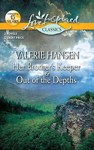 Her Brother's Keeper and Out of the: Hansen, Valerie
