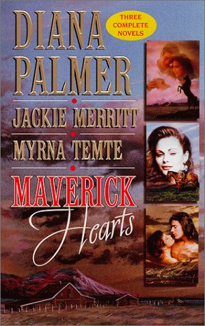 9780373652105: Maverick Hearts : Rogue Stallion; The Widow and the Rodeo Man; Sleeping With the Enemy (Montana Mave