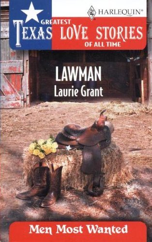 9780373652518: Lawman (Greatest Texas Love Stories of all Time: Men Most Wanted #37)