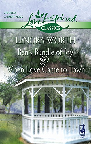Ben's Bundle of Joy / When Love Came to Town (Love Inspired Classics) (037365264X) by Lenora Worth
