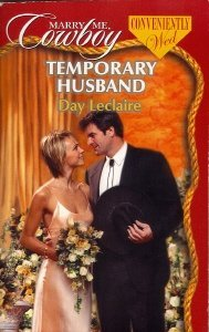 9780373653232: Temporary Husband (Marry Me, Cowboy: Conveniently Wed #14)