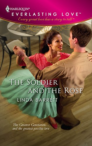 9780373654215: The Soldier And The Rose