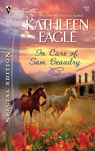 9780373654512: In Care Of Sam Beaudry (Silhouette Special Edition)