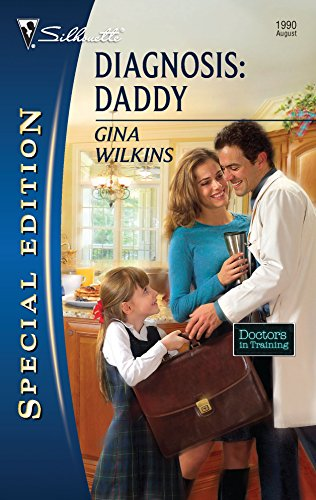 9780373654727: Diagnosis: Daddy (Silhouette Special Edition)