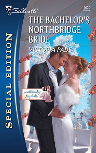 9780373655021: The Bachelor's Northbridge Bride (Silhouette Special Edition)