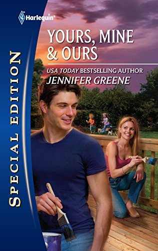 Yours, Mine & Ours (Silhouette Special Edition) (0373655908) by Jennifer Greene