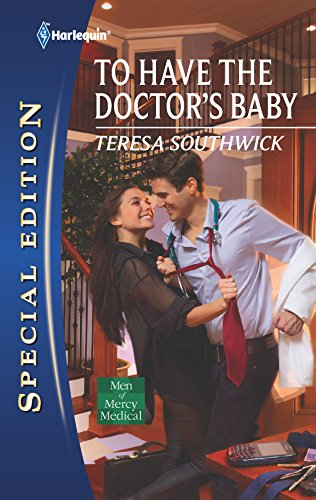 9780373656080: To Have the Doctor's Baby