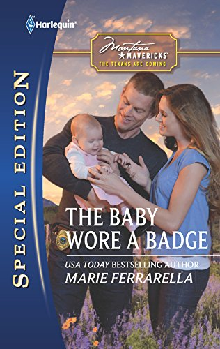 The Baby Wore a Badge (9780373656134) by Marie Ferrarella