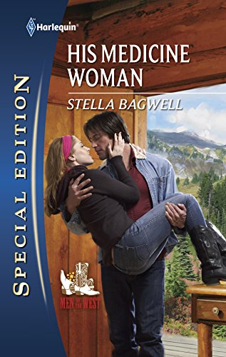 His Medicine Woman (Harlequin Special Edition): Bagwell, Stella