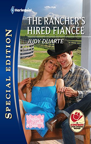 9780373656752: The Rancher's Hired Fiancee (Brighton Valley Babies) (Harlequin Special Edition)