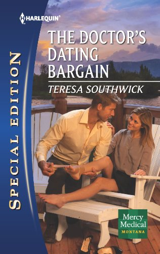 9780373657162: The Doctor's Dating Bargain (Harlequin Special Edition: Mercy Medical: Montana)