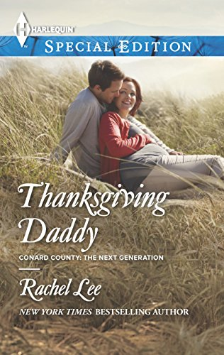9780373657773: Thanksgiving Daddy (Conard County: The Next Generation)