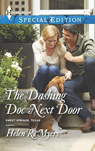9780373657926: The Dashing Doc Next Door (Sweet Springs, Texas)
