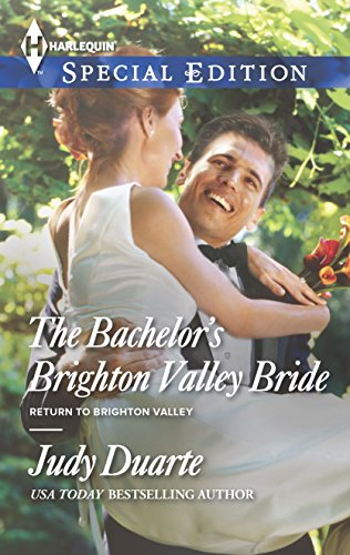 The Bachelor's Brighton Valley Bride (Harlequin Special Edition\Return to Brighton Valley): ...