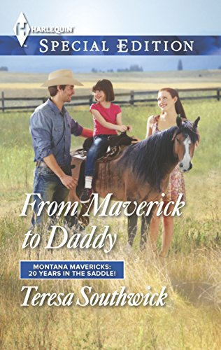 From Maverick to Daddy (Montana Mavericks: 20 Years in the Saddl)