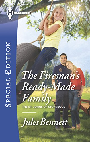 9780373658688: The Fireman's Ready-Made Family (The St. Johns of Stonerock)