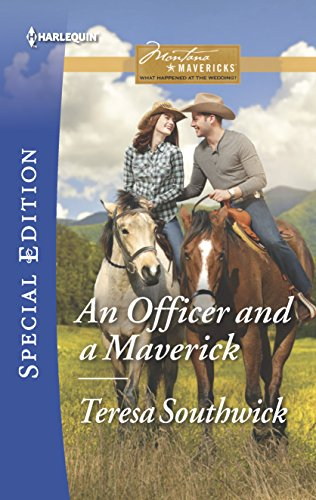 9780373659074: An Officer and a Maverick (Montana Mavericks: What Happened at the)