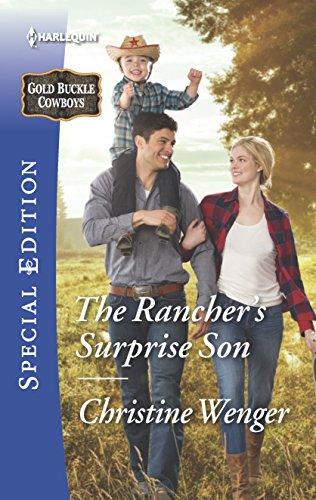 9780373659128: The Rancher's Surprise Son (Gold Buckle Cowboys)