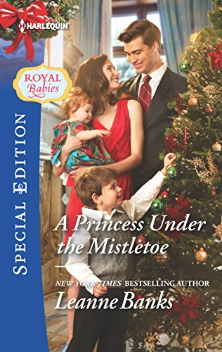 9780373659289: A Princess Under the Mistletoe (Royal Babies)