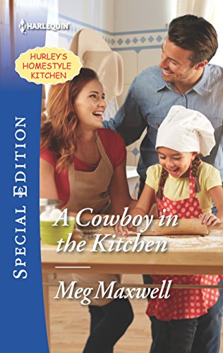 9780373659487: A Cowboy in the Kitchen (Hurley's Homestyle Kitchen)