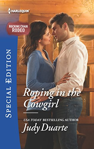 Roping in the Cowgirl (Rocking Chair Rodeo): Duarte, Judy