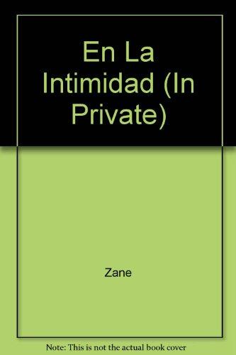 En La Intimidad (Montana's Feisty Cowgirl) (Spanish Edition) (9780373670253) by Zane