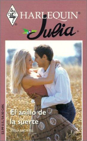 9780373670949: El Anillo De LA Suerte (Julia, 94)