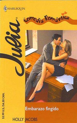 9780373671366: Embarazo Fingido: (False Pregnancy) (Spanish Edition)