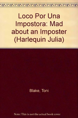 9780373671441: Loco Por Una Impostora (Harlequin Julia (Spanish))