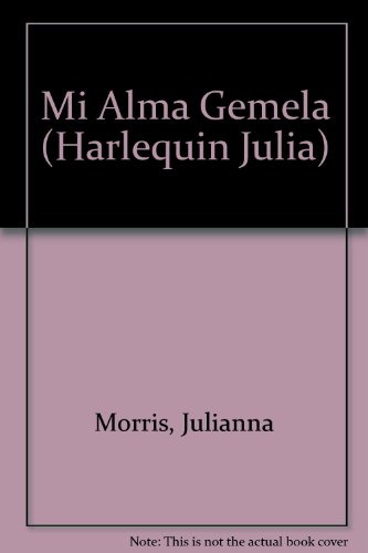 9780373671601: Mi Alma Gemela (Spanish Edition)