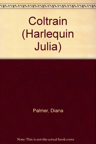 Coltrain (Spanish Edition) (0373671776) by Palmer, Diana