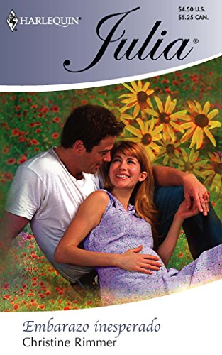 9780373672387: Embarazo Inesperado: (Unexpected Pregnancy) (Spanish Edition)