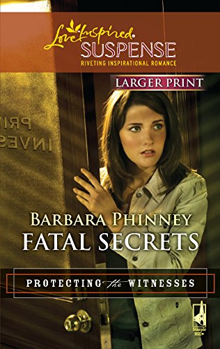 9780373674145: Fatal Secrets (Protecting the Witnesses)
