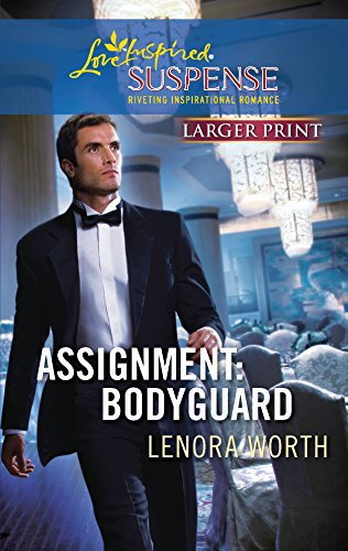 9780373674251: Assignment: Bodyguard (Christians for Amnesty, Intervention and Missions Series #4) (Larger Print Steeple Hill Love Inspired Suspense #207)