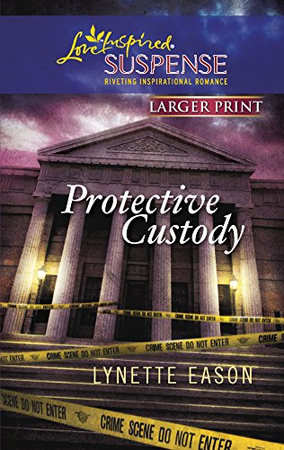 9780373674268: Protective Custody (Larger Print Love Inspired Suspense #208)