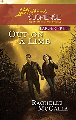 9780373674312: Out on a Limb (Holyoake Heroes Series, Book 1) (Larger Print Steeple Hill Love Inspired Suspense)