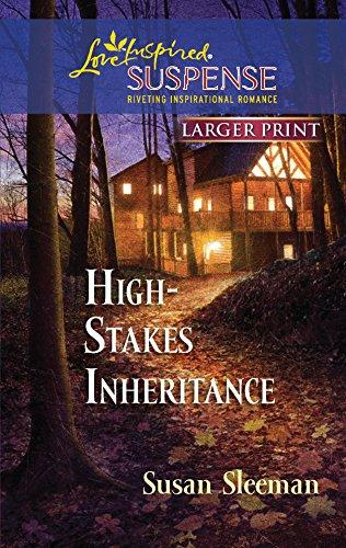 9780373674329: High-Stakes Inheritance (Larger Print Steeple Hill Love Inspired Suspense)
