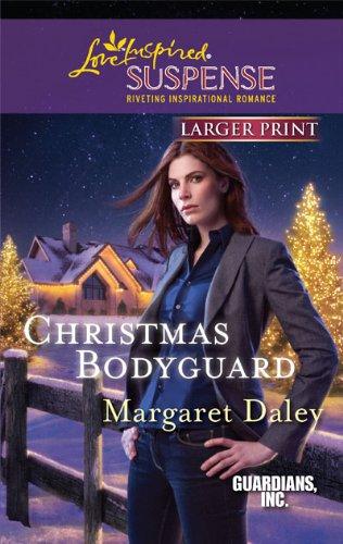9780373674411: Christmas Bodyguard (Larger Print Steeple Hill Love Inspired Suspense: Guardians, Inc.)
