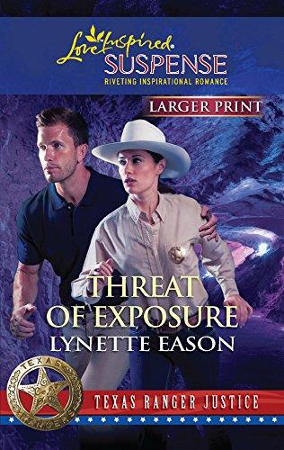 9780373674626: Threat of Exposure (Texas Ranger Justice)
