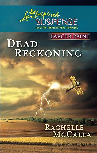 9780373674718: Dead Reckoning (Love Inspired Large Print Suspense)