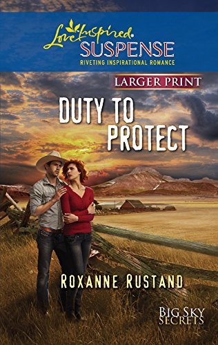 9780373674893: Duty to Protect (Love Inspired Large Print Suspense)