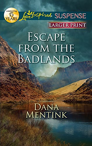 9780373674954: Escape from the Badlands (Love Inspired Suspense)