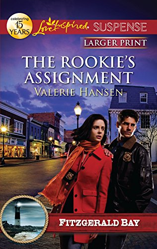 9780373674985: The Rookie's Assignment (Love Inspired Suspense: Fitzgerald Bay)