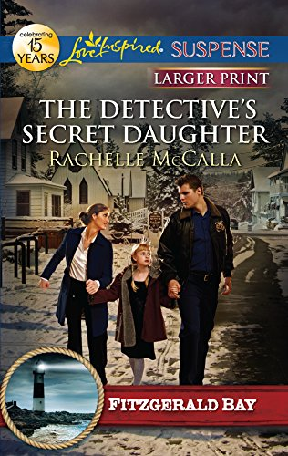 9780373675029: The Detective's Secret Daughter (Fitzgerald Bay)