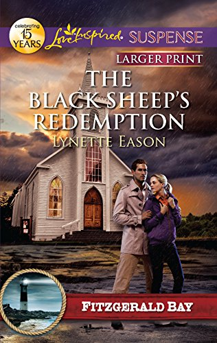 The Black Sheep's Redemption (Love Inspired Large Print Suspense)
