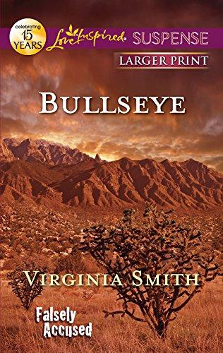 9780373675173: Bullseye (Falsely Accused)
